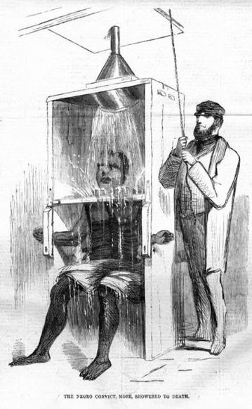 Waterbording in the military is nothing new....Harper's Weekly, December 18, 1858 story featuring an illustration entitled The Negro Convict, More, Showered To Death.